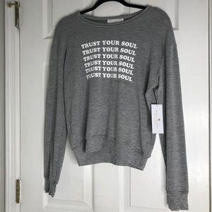 NWT Spiritual Gangster Trust Your Soul Sweatshirt